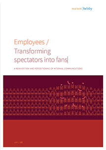 Employees / Transforming spectators into fans