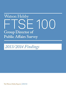 FTSE 100 Group Director of Public Affairs Survey 2013/2014 Findings