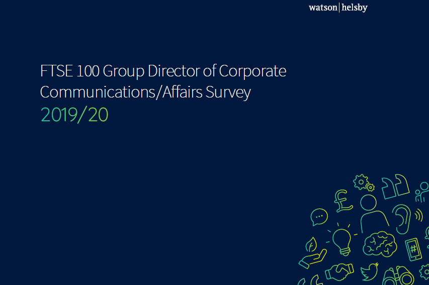 Watson Helsby 2019/20 FTSE 100 Group Corporate Communications/Affairs Survey